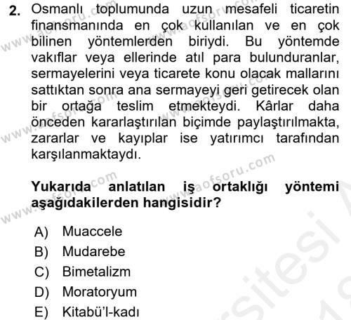 Osmanlı İktisat Tarihi Dersi 2017 - 2018 Yılı Dönem Sonu Sınavı 2. Soru
