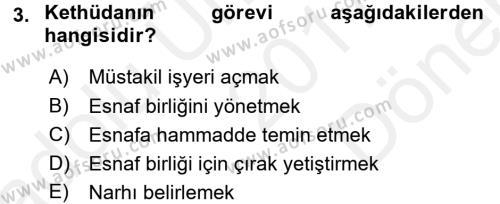 Osmanlı İktisat Tarihi Dersi 2017 - 2018 Yılı Dönem Sonu Sınavı 3. Soru
