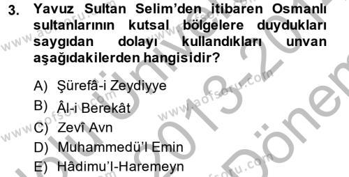Modern Ortadoğu Tarihi Dersi 2013 - 2014 Yılı Dönem Sonu Sınavı 3. Soru