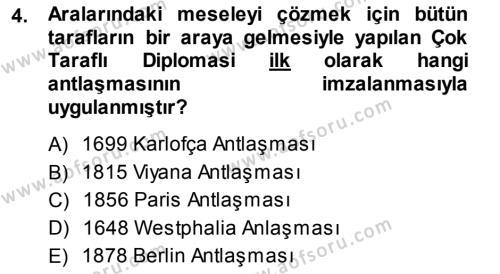 Tarih Bölümü 5. Yarıyıl Osmanlı Diplomasisi Dersi 2014 Yılı Güz Dönemi Ara Sınavı 4. Soru