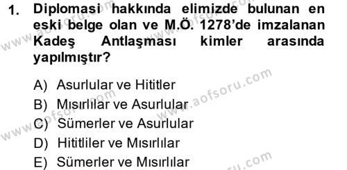 Tarih Bölümü 5. Yarıyıl Osmanlı Diplomasisi Dersi 2014 Yılı Güz Dönemi Dönem Sonu Sınavı 1. Soru