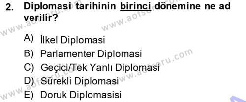 Tarih Bölümü 5. Yarıyıl Osmanlı Diplomasisi Dersi 2014 Yılı Güz Dönemi Dönem Sonu Sınavı 2. Soru