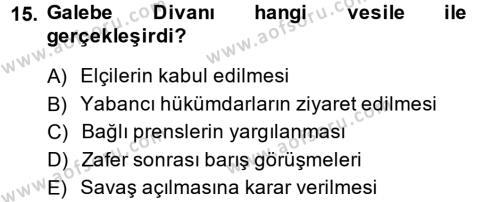 Osmanlı Diplomasisi Dersi Ara Sınavı Deneme Sınav Soruları 15. Soru