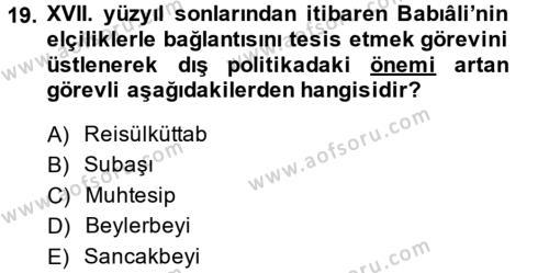 Osmanlı Diplomasisi Dersi Ara Sınavı Deneme Sınav Soruları 19. Soru