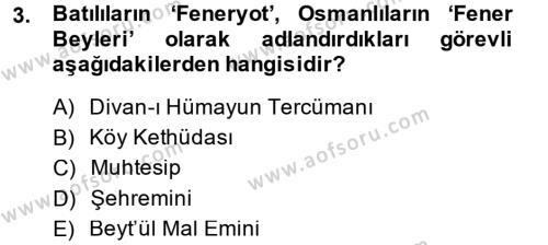 Osmanlı Diplomasisi Dersi 2014 - 2015 Yılı Dönem Sonu Sınavı 3. Soru