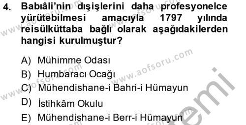 Osmanlı Diplomasisi Dersi 2014 - 2015 Yılı Dönem Sonu Sınavı 4. Soru