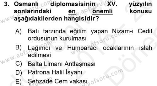 Osmanlı Diplomasisi Dersi 2016 - 2017 Yılı Dönem Sonu Sınavı 3. Soru