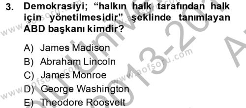 Türkiye´de Demokrasi Ve Parlemento Tarihi Dersi 2013 - 2014 Yılı (Vize) Ara Sınav Soruları 3. Soru