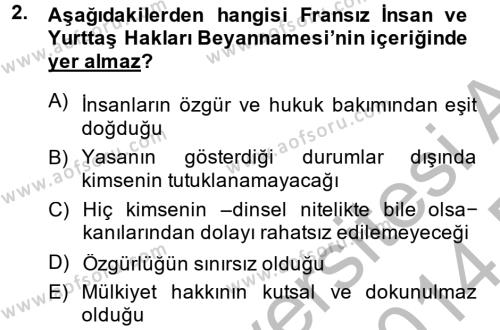 Türkiye´de Demokrasi Ve Parlemento Tarihi Dersi 2013 - 2014 Yılı (Final) Dönem Sonu Sınav Soruları 2. Soru