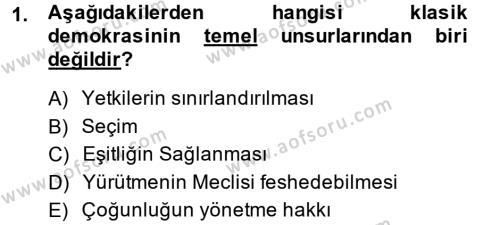 Türkiye´de Demokrasi Ve Parlemento Tarihi Dersi 2014 - 2015 Yılı (Vize) Ara Sınav Soruları 1. Soru