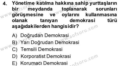 Türkiye´de Demokrasi Ve Parlemento Tarihi Dersi 2014 - 2015 Yılı (Vize) Ara Sınav Soruları 4. Soru