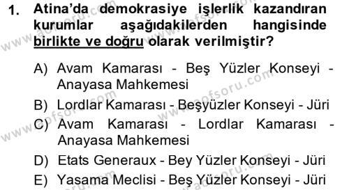 Tarih Bölümü 6. Yarıyıl Türkiye'de Demokrasi Ve Parlemento Tarihi Dersi 2015 Yılı Bahar Dönemi Dönem Sonu Sınavı 1. Soru