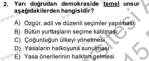 Tarih Bölümü 6. Yarıyıl Türkiye'de Demokrasi Ve Parlemento Tarihi Dersi 2015 Yılı Bahar Dönemi Dönem Sonu Sınavı 2. Soru