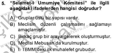 Tarih Bölümü 6. Yarıyıl Türkiye'de Demokrasi Ve Parlemento Tarihi Dersi 2015 Yılı Bahar Dönemi Dönem Sonu Sınavı 5. Soru