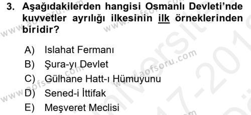 Türkiye´de Demokrasi Ve Parlemento Tarihi Dersi 2017 - 2018 Yılı Ara Sınavı 3. Soru