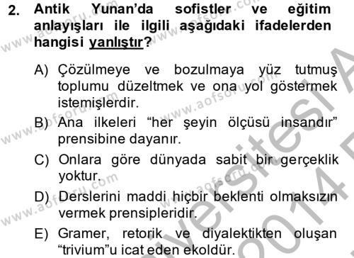Tarih Bölümü 6. Yarıyıl Eğitim Tarihi Dersi 2014 Yılı Bahar Dönemi Ara Sınavı 2. Soru