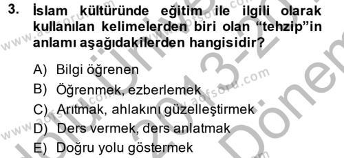 Tarih Bölümü 6. Yarıyıl Eğitim Tarihi Dersi 2014 Yılı Bahar Dönemi Dönem Sonu Sınavı 3. Soru