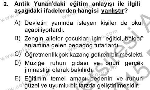 Tarih Bölümü 6. Yarıyıl Eğitim Tarihi Dersi 2015 Yılı Bahar Dönemi Ara Sınavı 2. Soru
