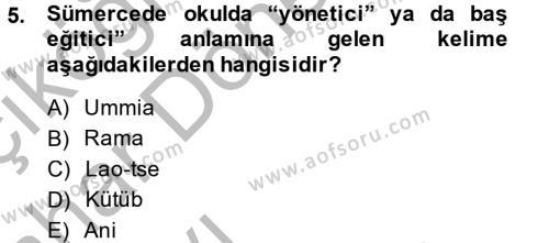 Tarih Bölümü 6. Yarıyıl Eğitim Tarihi Dersi 2015 Yılı Bahar Dönemi Ara Sınavı 5. Soru