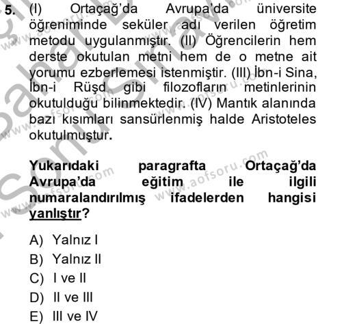 Tarih Bölümü 6. Yarıyıl Eğitim Tarihi Dersi 2015 Yılı Bahar Dönemi Dönem Sonu Sınavı 5. Soru