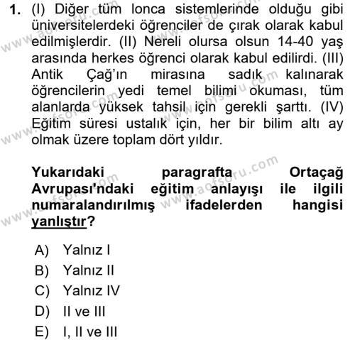 Tarih Bölümü 6. Yarıyıl Eğitim Tarihi Dersi 2016 Yılı Bahar Dönemi Ara Sınavı 1. Soru