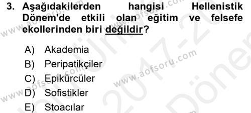 Eğitim Tarihi Dersi 2017 - 2018 Yılı (Final) Dönem Sonu Sınav Soruları 3. Soru