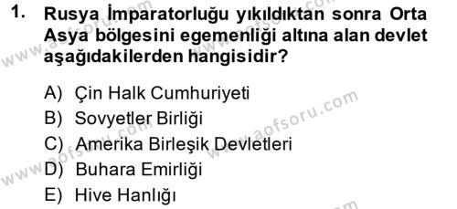 Tarih Bölümü 7. Yarıyıl Çağdaş Türk Dünyası Dersi 2015 Yılı Güz Dönemi Ara Sınavı 1. Soru