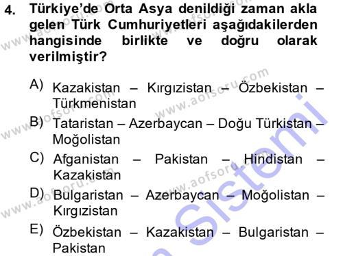 Tarih Bölümü 7. Yarıyıl Çağdaş Türk Dünyası Dersi 2015 Yılı Güz Dönemi Ara Sınavı 4. Soru