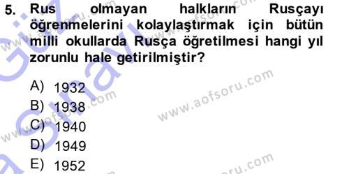 Tarih Bölümü 7. Yarıyıl Çağdaş Türk Dünyası Dersi 2015 Yılı Güz Dönemi Ara Sınavı 5. Soru