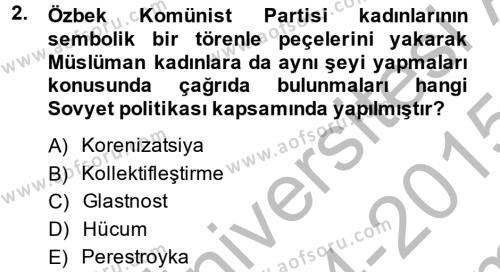 Tarih Bölümü 7. Yarıyıl Çağdaş Türk Dünyası Dersi 2015 Yılı Güz Dönemi Dönem Sonu Sınavı 2. Soru