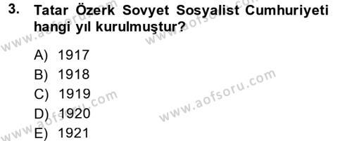 Tarih Bölümü 7. Yarıyıl Çağdaş Türk Dünyası Dersi 2015 Yılı Güz Dönemi Dönem Sonu Sınavı 3. Soru