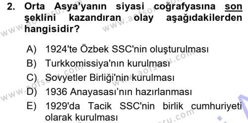 Tarih Bölümü 7. Yarıyıl Çağdaş Türk Dünyası Dersi 2016 Yılı Güz Dönemi Ara Sınavı 2. Soru