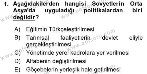 Tarih Bölümü 7. Yarıyıl Çağdaş Türk Dünyası Dersi 2016 Yılı Güz Dönemi Dönem Sonu Sınavı 1. Soru