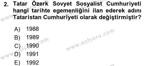 Tarih Bölümü 7. Yarıyıl Çağdaş Türk Dünyası Dersi 2016 Yılı Güz Dönemi Dönem Sonu Sınavı 2. Soru