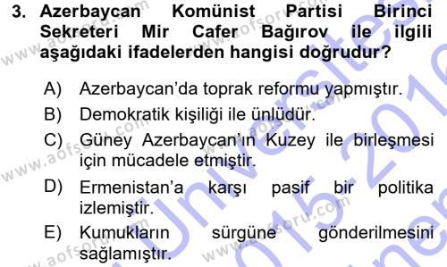 Tarih Bölümü 7. Yarıyıl Çağdaş Türk Dünyası Dersi 2016 Yılı Güz Dönemi Dönem Sonu Sınavı 3. Soru
