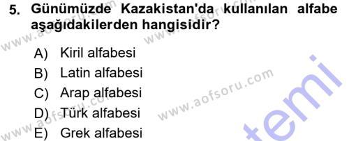 Tarih Bölümü 7. Yarıyıl Çağdaş Türk Dünyası Dersi 2016 Yılı Güz Dönemi Dönem Sonu Sınavı 5. Soru