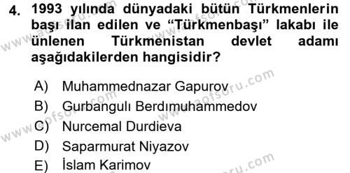 Çağdaş Türk Dünyası Dersi 2016 - 2017 Yılı 3 Ders Sınav Soruları 4. Soru