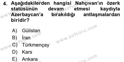Çağdaş Türk Dünyası Dersi 2016 - 2017 Yılı (Final) Dönem Sonu Sınav Soruları 4. Soru