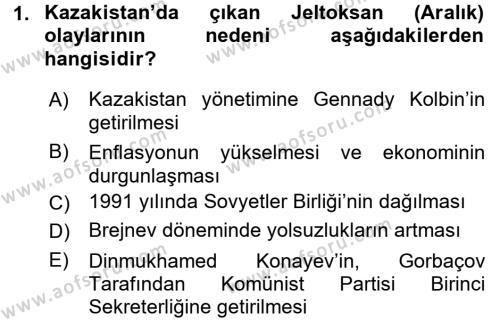 Çağdaş Türk Dünyası Dersi 2017 - 2018 Yılı (Final) Dönem Sonu Sınav Soruları 1. Soru