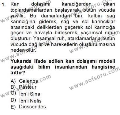 Tarih Bölümü 8. Yarıyıl Bilim Tarihi Dersi 2015 Yılı Bahar Dönemi Ara Sınavı 1. Soru
