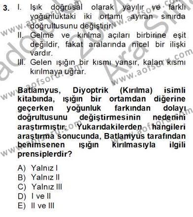 Tarih Bölümü 8. Yarıyıl Bilim Tarihi Dersi 2015 Yılı Bahar Dönemi Ara Sınavı 3. Soru