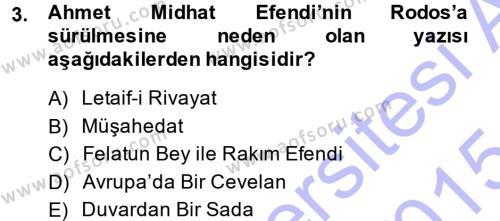 Tarih Bölümü 7. Yarıyıl Türk Basın Tarihi Dersi 2015 Yılı Güz Dönemi Ara Sınavı 3. Soru