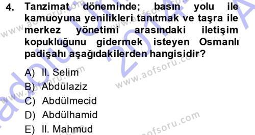 Tarih Bölümü 7. Yarıyıl Türk Basın Tarihi Dersi 2015 Yılı Güz Dönemi Ara Sınavı 4. Soru
