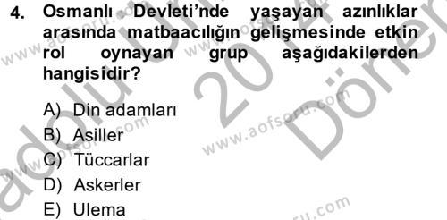 Tarih Bölümü 7. Yarıyıl Türk Basın Tarihi Dersi 2015 Yılı Güz Dönemi Dönem Sonu Sınavı 4. Soru