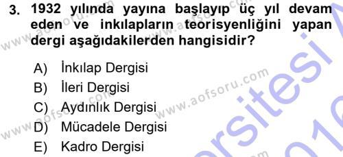 Tarih Bölümü 7. Yarıyıl Türk Basın Tarihi Dersi 2016 Yılı Güz Dönemi Dönem Sonu Sınavı 3. Soru