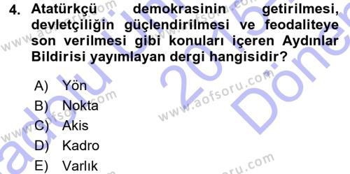 Tarih Bölümü 7. Yarıyıl Türk Basın Tarihi Dersi 2016 Yılı Güz Dönemi Dönem Sonu Sınavı 4. Soru