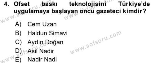Türk Basın Tarihi Dersi 2017 - 2018 Yılı (Final) Dönem Sonu Sınav Soruları 4. Soru