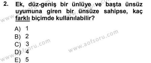 Türk Dili ve Edebiyatı Bölümü 1. Yarıyıl Türkçe Ses Bilgisi Dersi 2013 Yılı Güz Dönemi Ara Sınavı 2. Soru