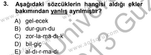 Türk Dili ve Edebiyatı Bölümü 1. Yarıyıl Türkçe Ses Bilgisi Dersi 2013 Yılı Güz Dönemi Ara Sınavı 3. Soru