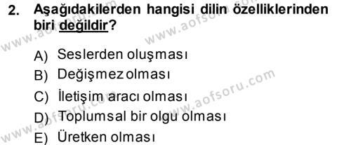 Türk Dili ve Edebiyatı Bölümü 1. Yarıyıl Türkçe Ses Bilgisi Dersi 2014 Yılı Güz Dönemi Ara Sınavı 2. Soru